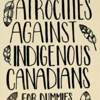Introducing... Atrocities Against Indigenous Canadians for Dummies